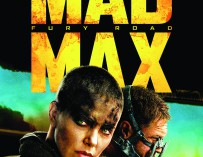 MAD MAX: FURY ROAD AND TOMORROWLAND – IN IMAX®